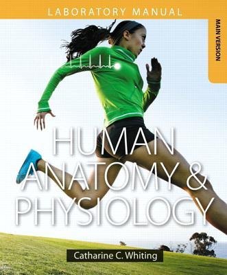 Human Anatomy & Physiology + Mastering A&P With Etext Access Card
