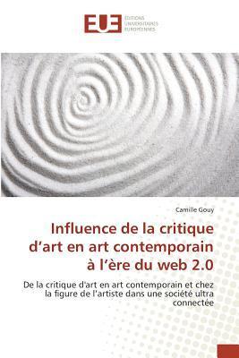 Influence de la Critique d'Art en Art Contemporain a l'Ere du Web 2.0