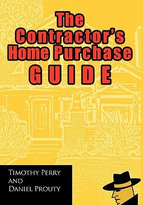The Contractor's Home Purchase Guide