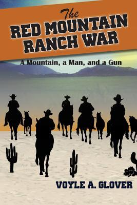 The Red Mountain Ranch War