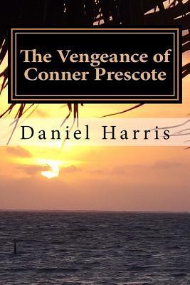 The Vengeance of Conner Prescote