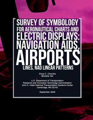 Survey of Symbology for Aeronautical Charts and Electronic Displays