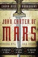 John Carter of Mars: Vol. 1