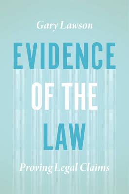 Evidence of the Law
