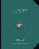 The Anti Slavery Crusade