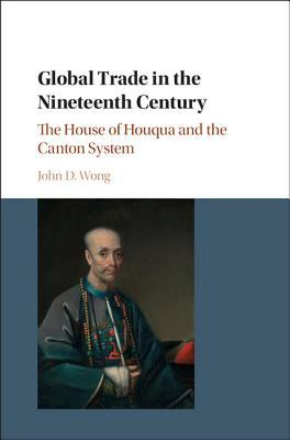 Global Trade in the Nineteenth Century