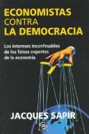 Economistas Contra La Democracia