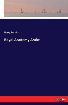 Royal Academy Antics