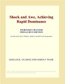 Shock and Awe, Achieving Rapid Dominance (Webster's Spanish Thesaurus Edition)