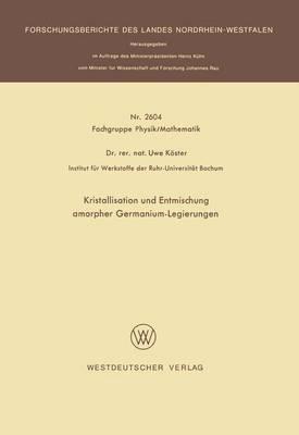 Kristallisation Und Entmischung Amorpher Germanium-legierungen