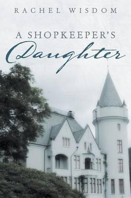 A Shopkeeper's Daughter