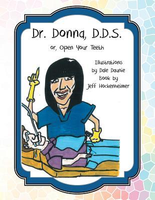 Dr. Donna, D.D.S.