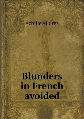 Blunders in French Avoided