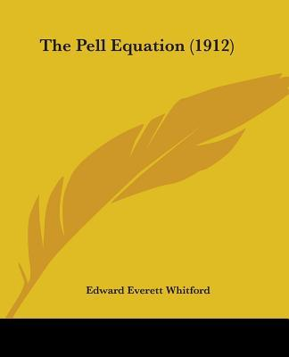 The Pell Equation (1912)