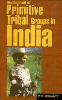 Development of Primitive Tribal Groups in India