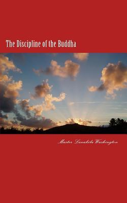 The Discipline of the Buddha