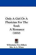 Only a Girl Or a Physician for the Soul