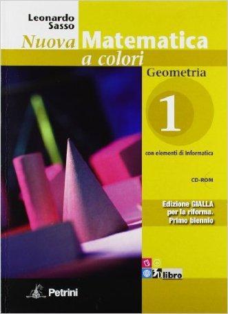 Nuova matematica a colori. Geometria. Con quaderno di recupero. Ediz. gialla. Per le Scuole superiori. Con CD-ROM. Con espansione online