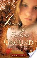 Johanna in Fallow Ground