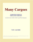 Many Cargoes (Webster's French Thesaurus Edition)