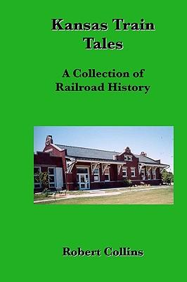 Kansas Train Tales