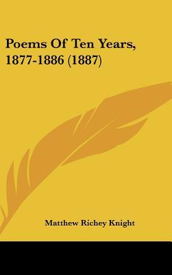 Poems of Ten Years, 1877-1886