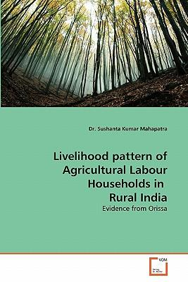 Livelihood pattern of Agricultural Labour Households in  Rural India