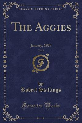 The Aggies, Vol. 3