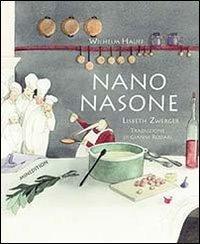 Nano Nasone. Ediz. illustrata