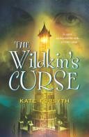 The Wildkin's Curse: Chronicles of Estelliana 2