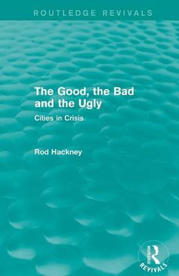 The Good, the Bad and the Ugly (Routledge Revivals)