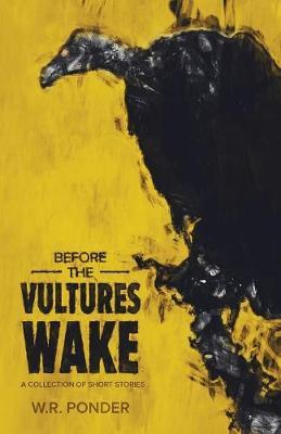 Before the Vultures Wake
