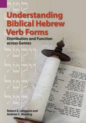 Understanding Biblical Hebrew Verb Forms