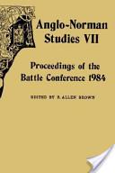 Anglo-Norman Studies VII