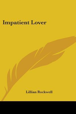 Impatient Lover