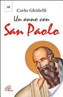 Un anno con san Paolo. Lettera dell'arcivescovo per l'anno dedicato a san Paolo (28 giugno 2008-29 giugno 2009)