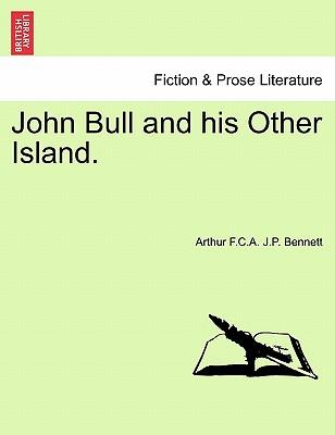 John Bull and his Other Island