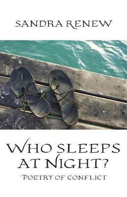 Who Sleeps at Night?