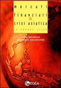Mercati finanziari & crisi asiatica
