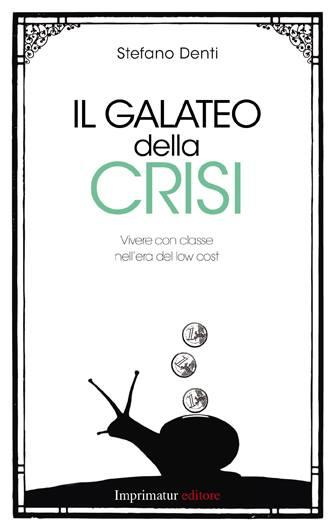 Il galateo della crisi