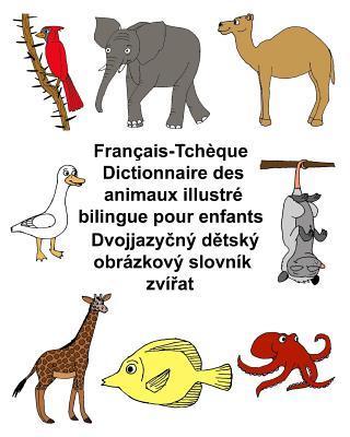 Français-tchèquedictionnaire Des Animaux Illustré Bilingue