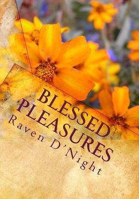 Blessed Pleasures
