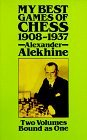 My Best Games of Chess, 1908 - 1937