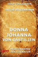 Donna Johanna von Castilien (Erweiterte Ausgabe)