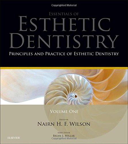 Essentials of Esthetic Dentistry, Vol. 1