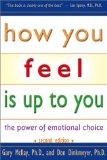 How You Feel Is Up to You
