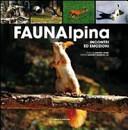 Fauna alpina. Incontri ed emozioni
