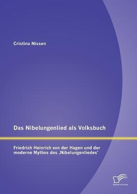 Das Nibelungenlied als Volksbuch