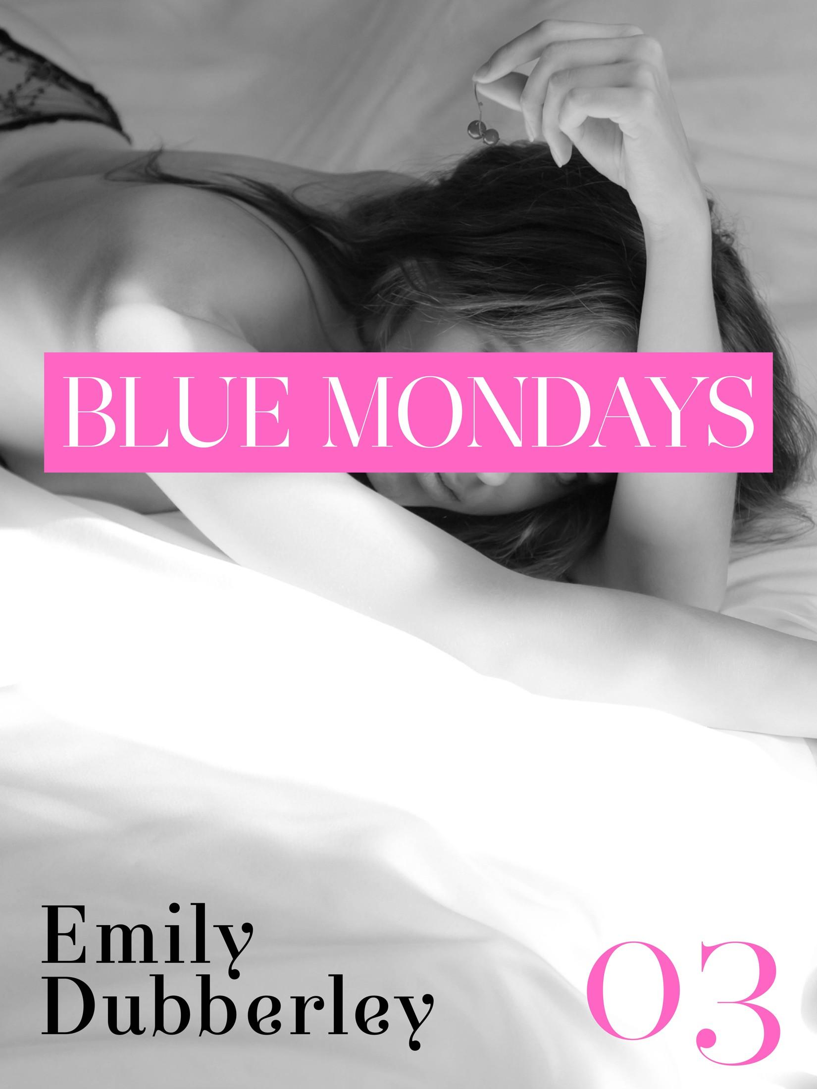 Blue Mondays 3