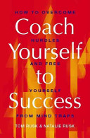 Coach Yourself to Success